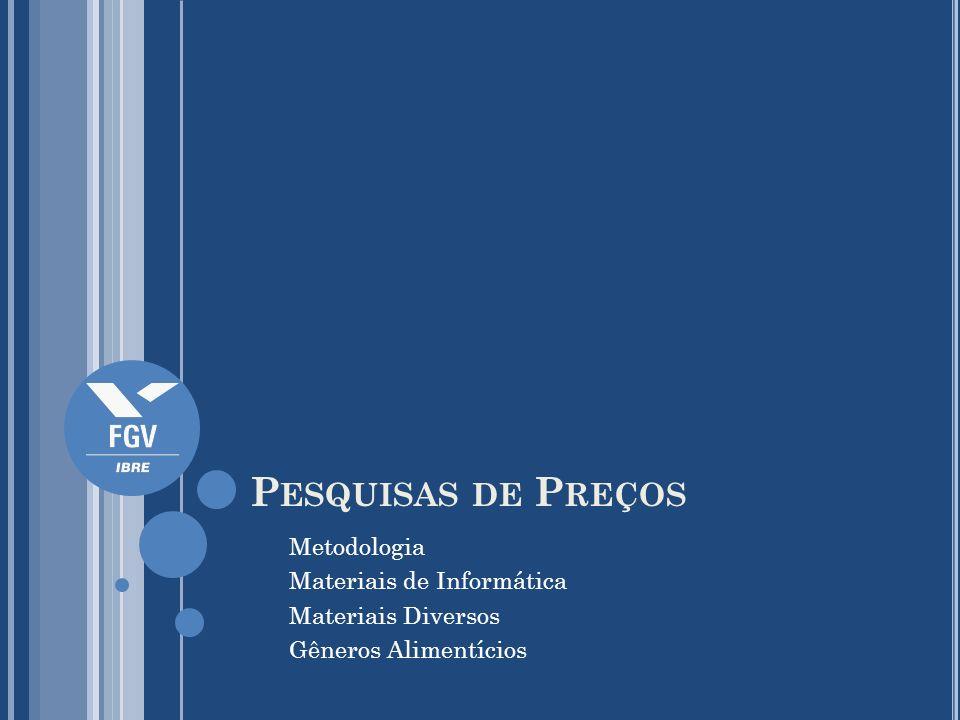 Pesquisas de Preços Metodologia Materiais de Informática