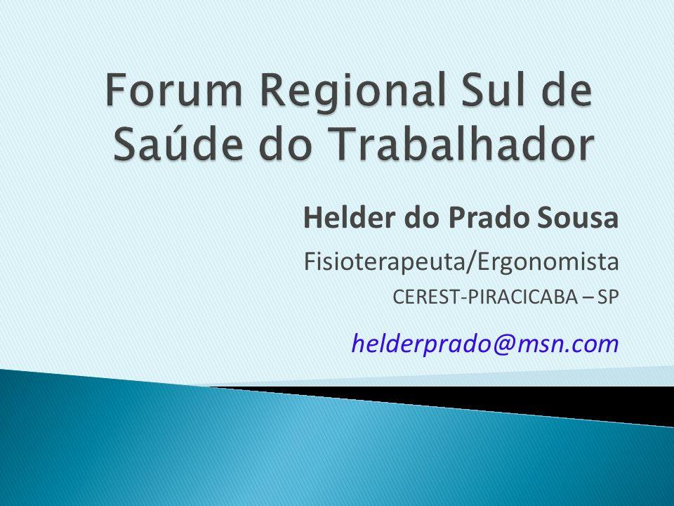 Forum Regional Sul de Saúde do Trabalhador