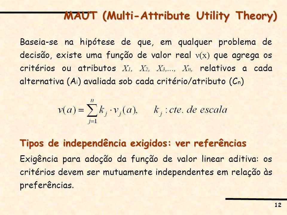 MAUT (Multi-Attribute Utility Theory)