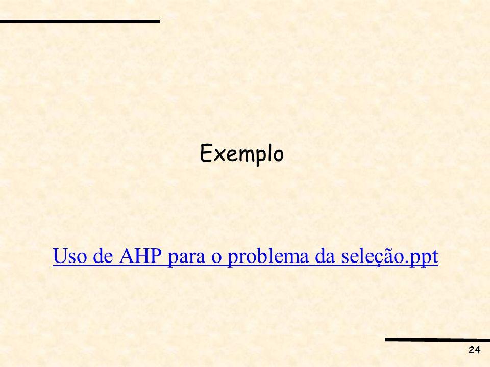 Uso de AHP para o problema da seleção.ppt