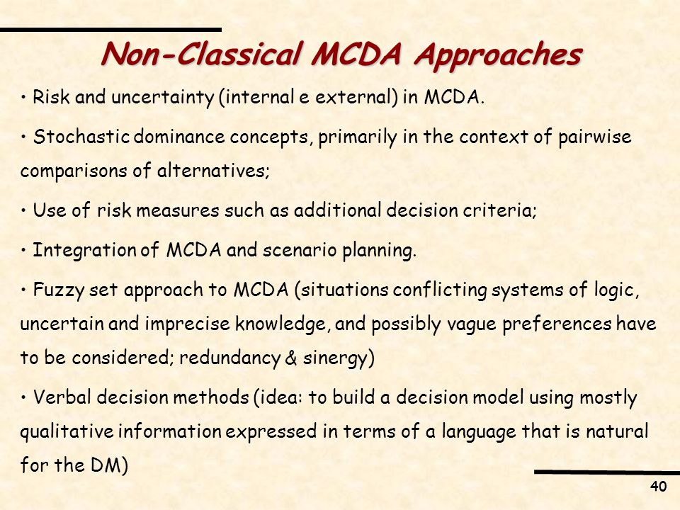 Non-Classical MCDA Approaches