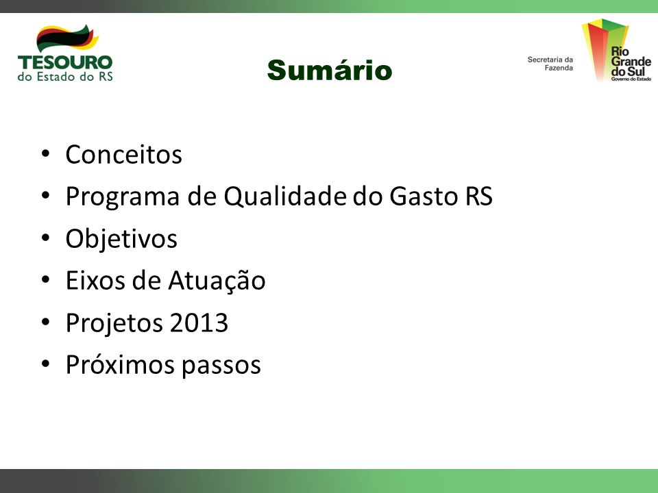 Programa de Qualidade do Gasto RS Objetivos Eixos de Atuação