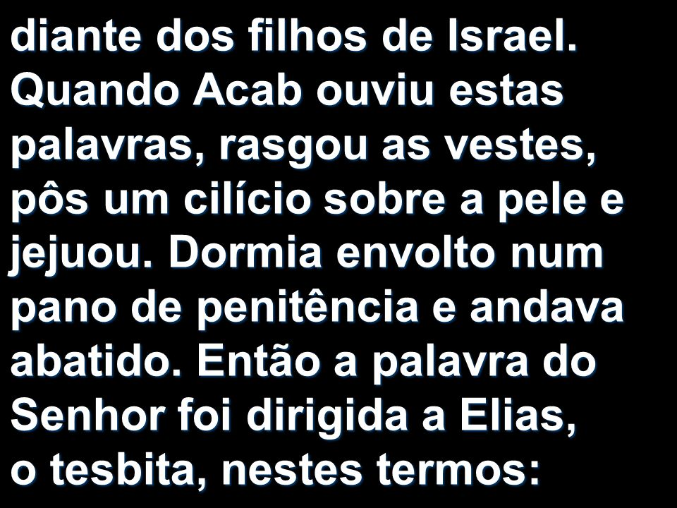 diante dos filhos de Israel