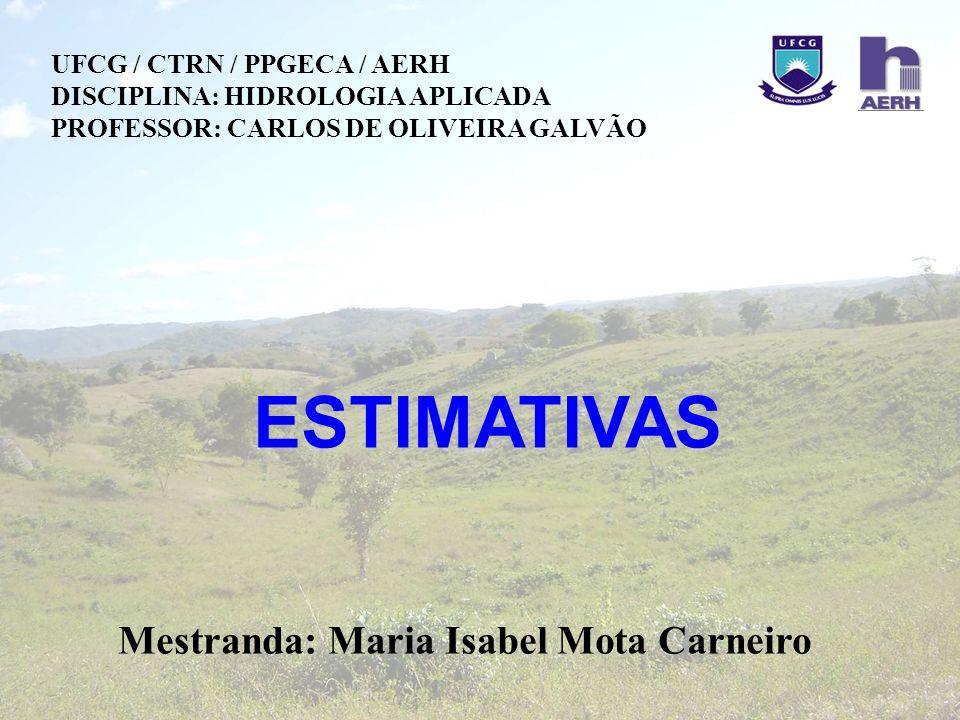 Mestranda: Maria Isabel Mota Carneiro