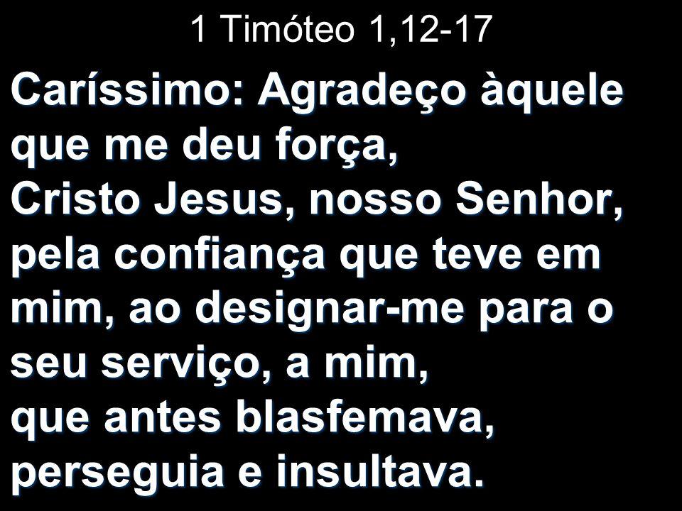1 Timóteo 1,12-17