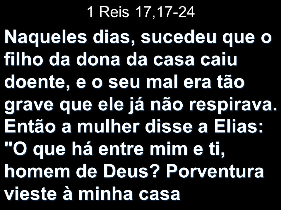 1 Reis 17,17-24