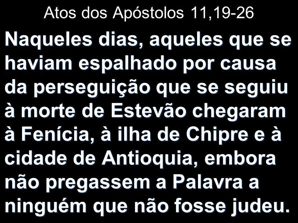 Atos dos Apóstolos 11,19-26