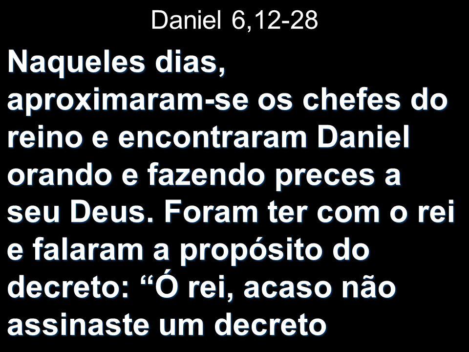 Daniel 6,12-28
