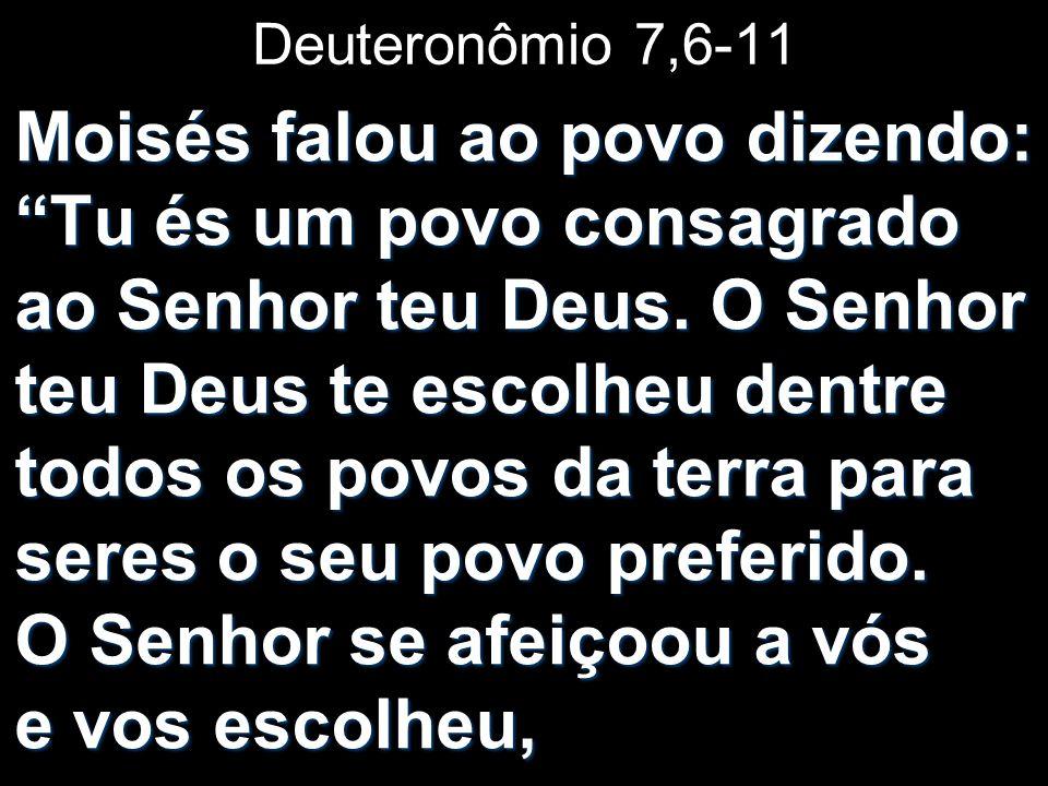 Deuteronômio 7,6-11