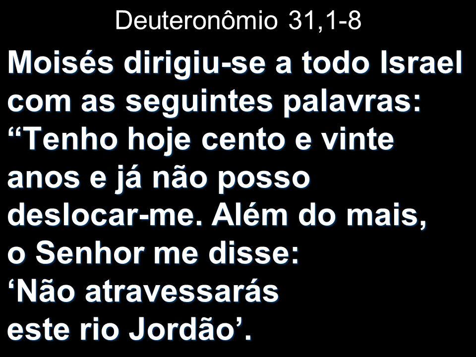 Deuteronômio 31,1-8