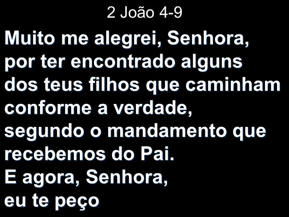 2 João 4-9
