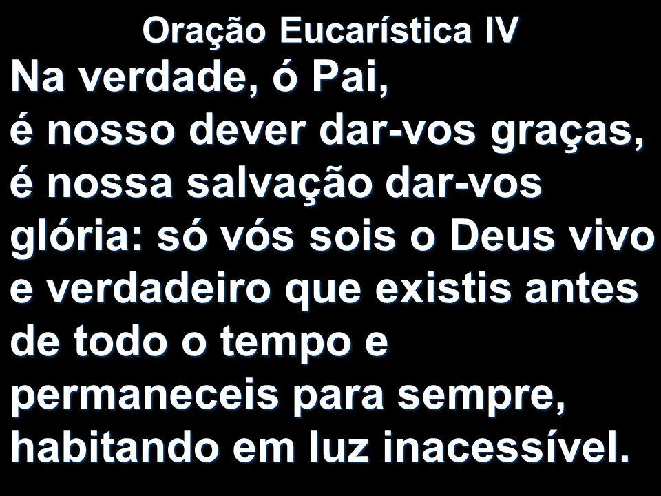 Oração Eucarística IV