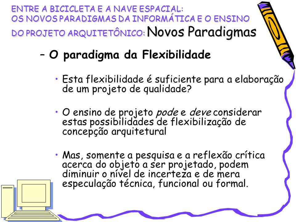 O paradigma da Flexibilidade