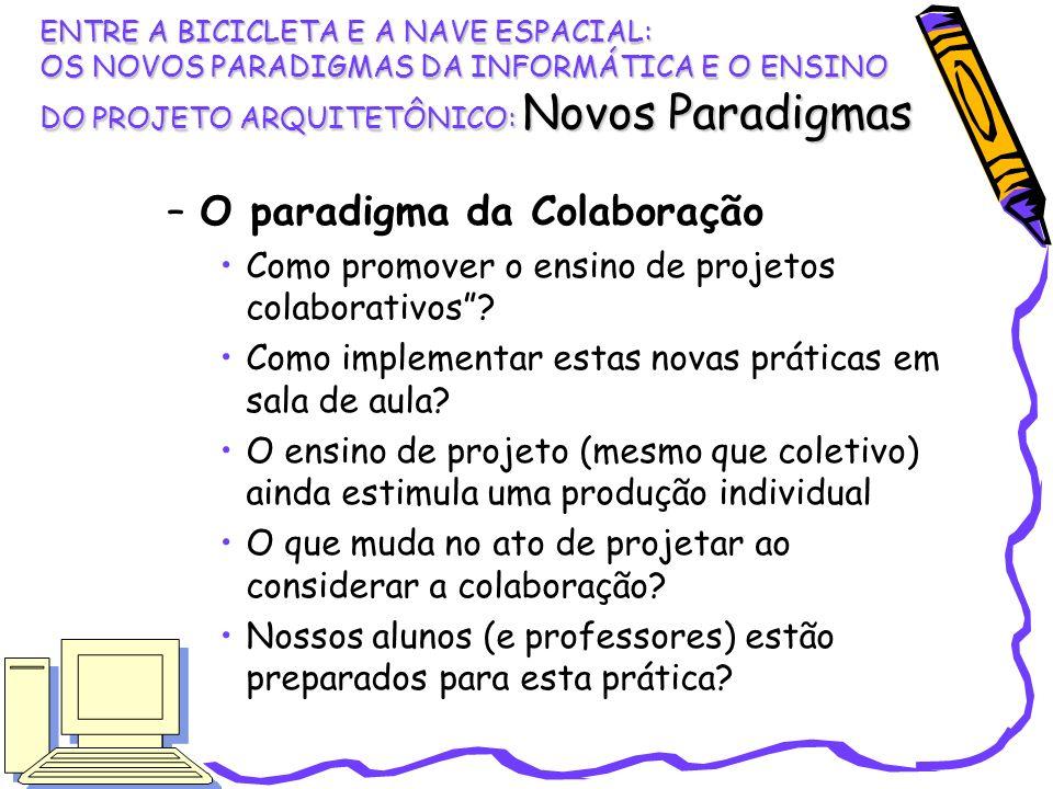 O paradigma da Colaboração