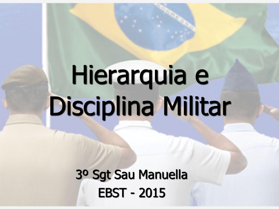 Hierarquia e Disciplina Militar