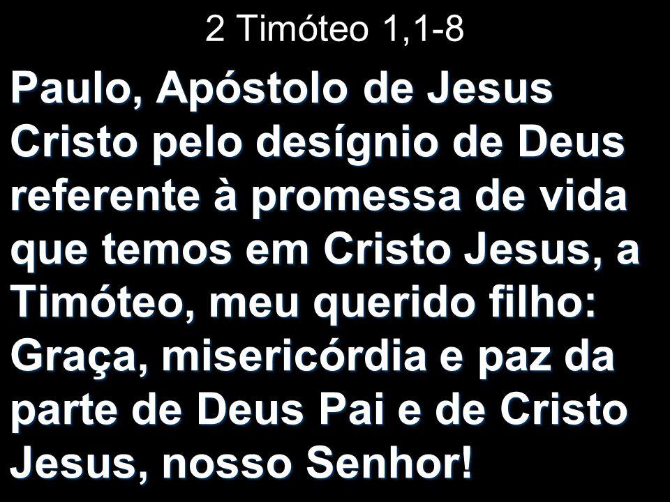 2 Timóteo 1,1-8