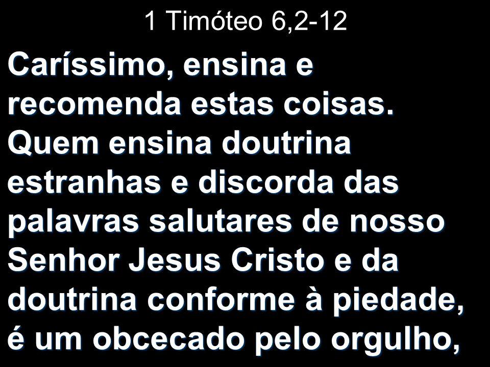 1 Timóteo 6,2-12