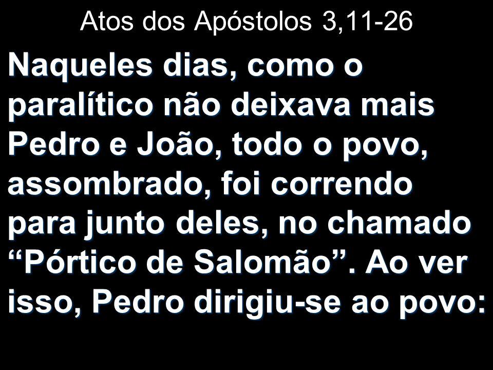 Atos dos Apóstolos 3,11-26
