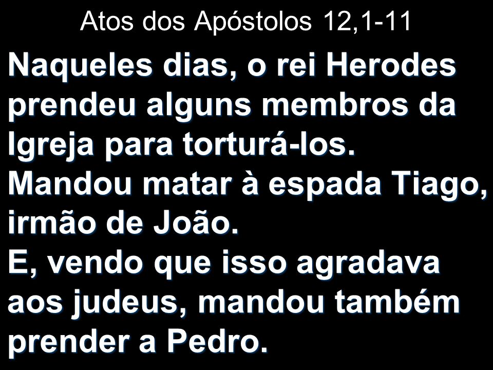 Atos dos Apóstolos 12,1-11