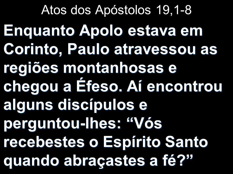 Atos dos Apóstolos 19,1-8