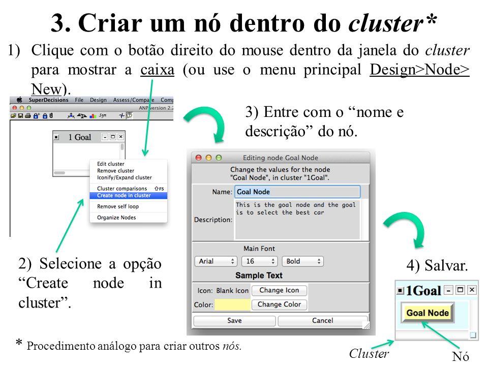 3. Criar um nó dentro do cluster*