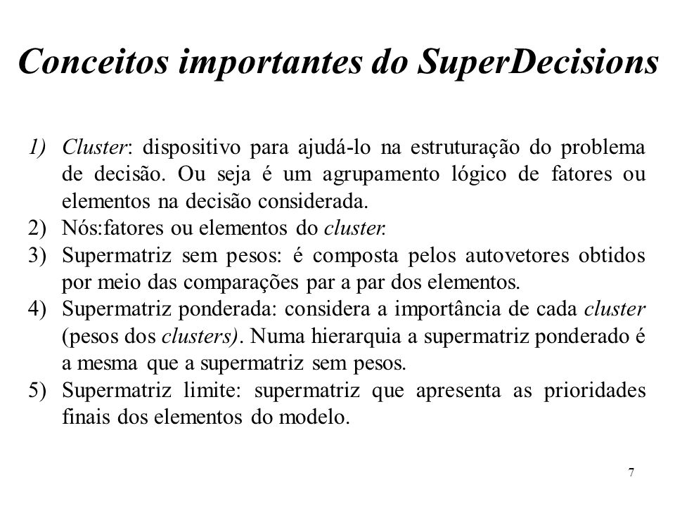 Conceitos importantes do SuperDecisions