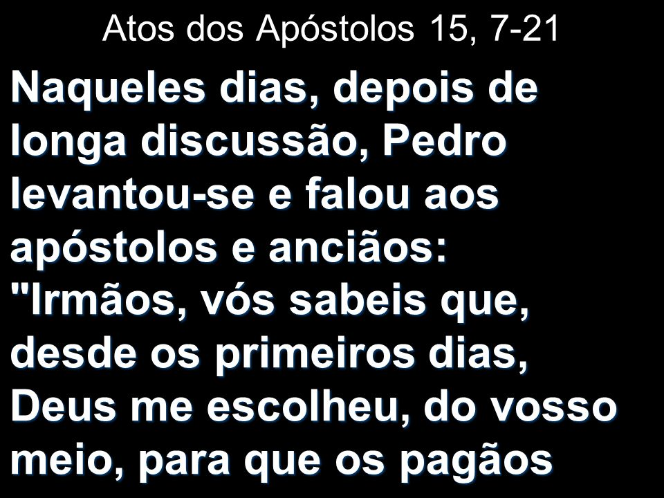 Atos dos Apóstolos 15, 7-21