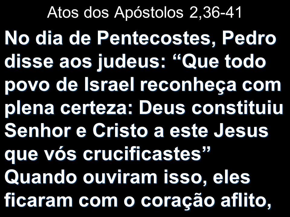 Atos dos Apóstolos 2,36-41
