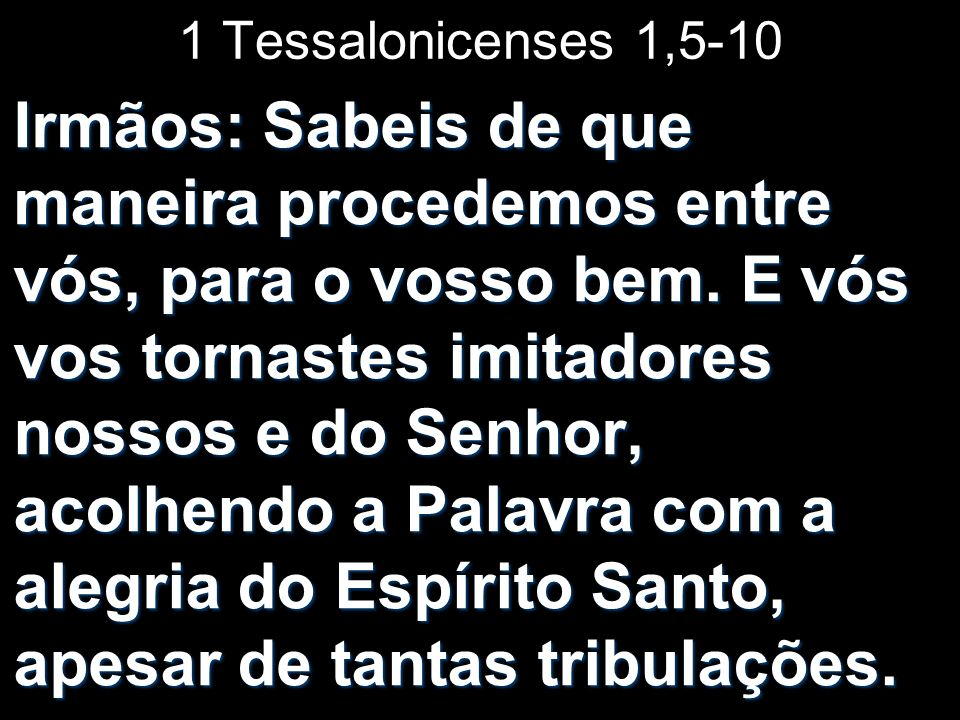 1 Tessalonicenses 1,5-10