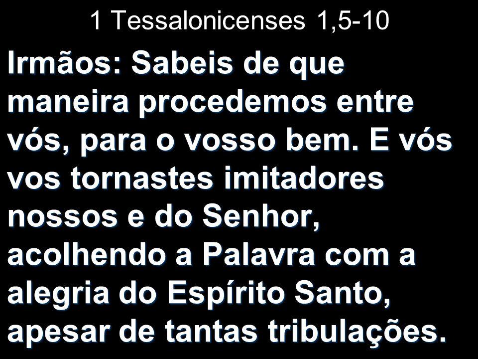 1 Tessalonicenses 1,5-10