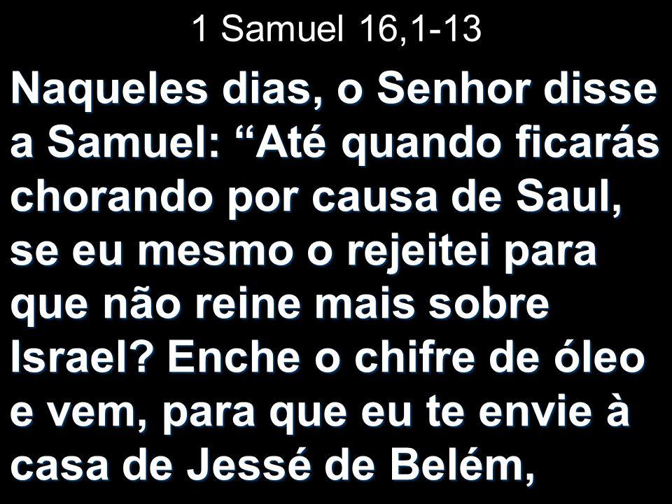 1 Samuel 16,1-13