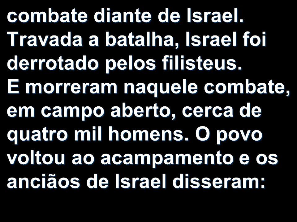 combate diante de Israel