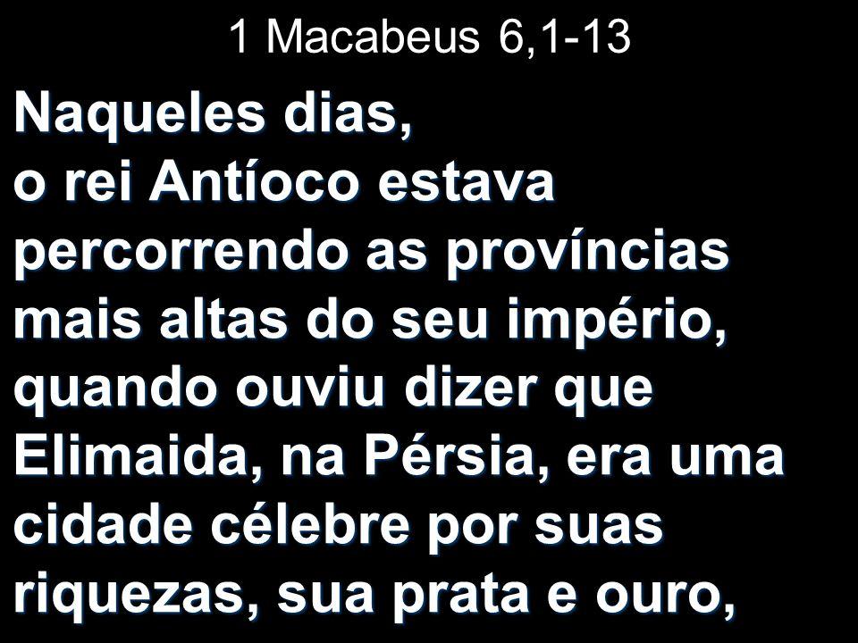 1 Macabeus 6,1-13