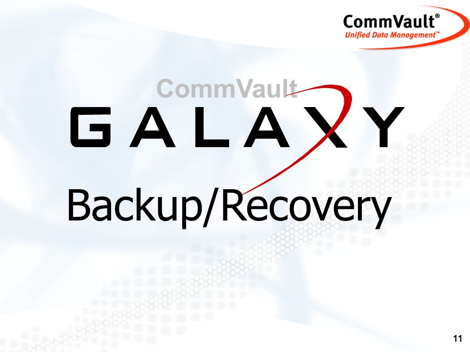CommVault Backup/Recovery