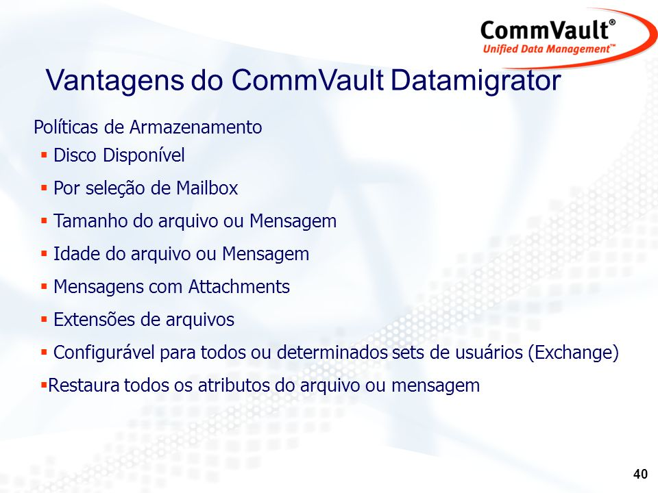Vantagens do CommVault Datamigrator
