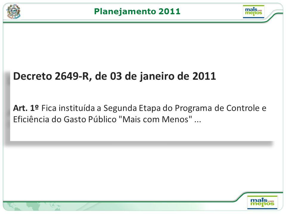 Decreto 2649-R, de 03 de janeiro de 2011
