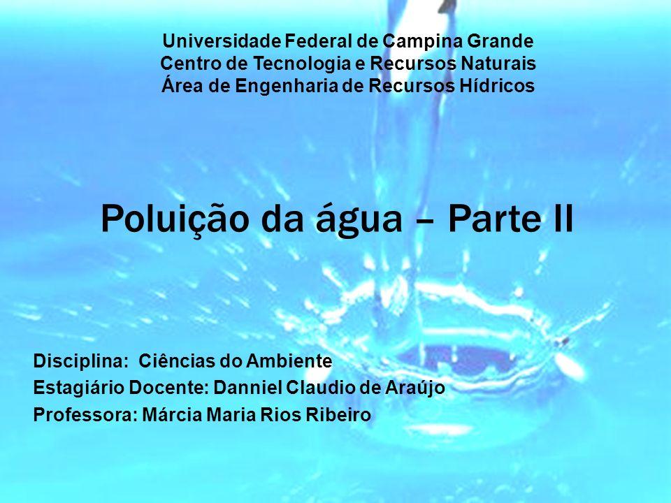 Poluição da água – Parte II