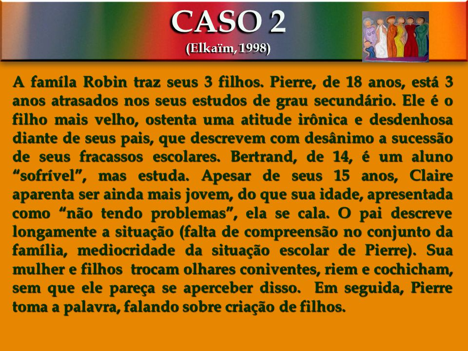 CASO 2 (Elkaïm, 1998)