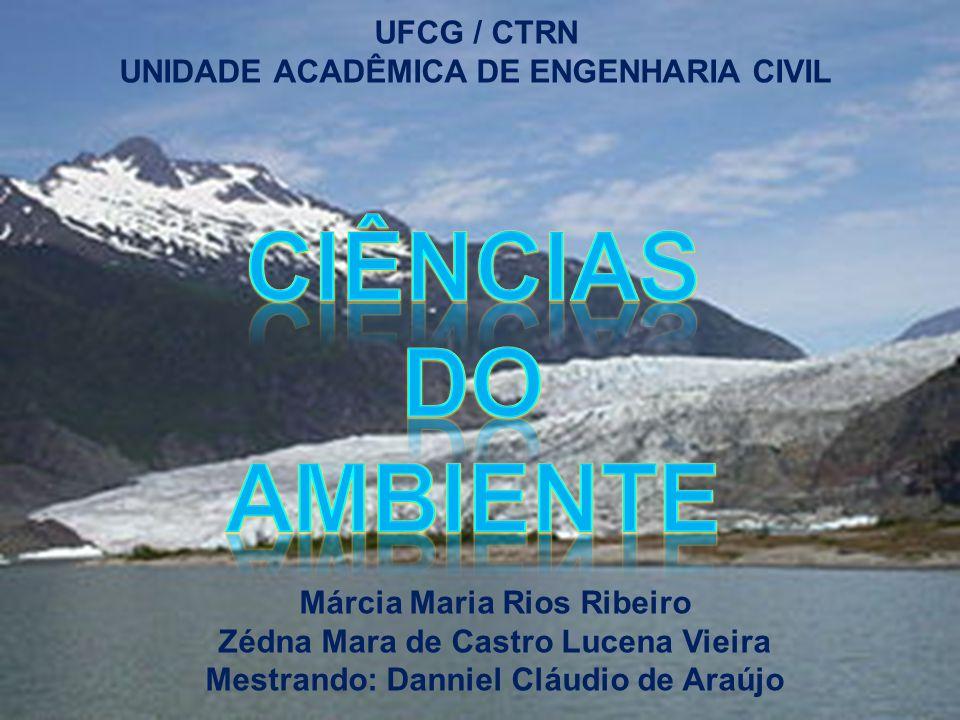 CIÊNCIAS DO AMBIENTE UFCG / CTRN UNIDADE ACADÊMICA DE ENGENHARIA CIVIL
