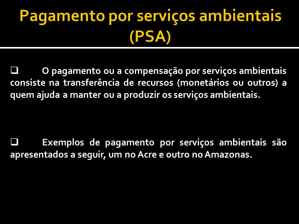 Pagamento por serviços ambientais (PSA)