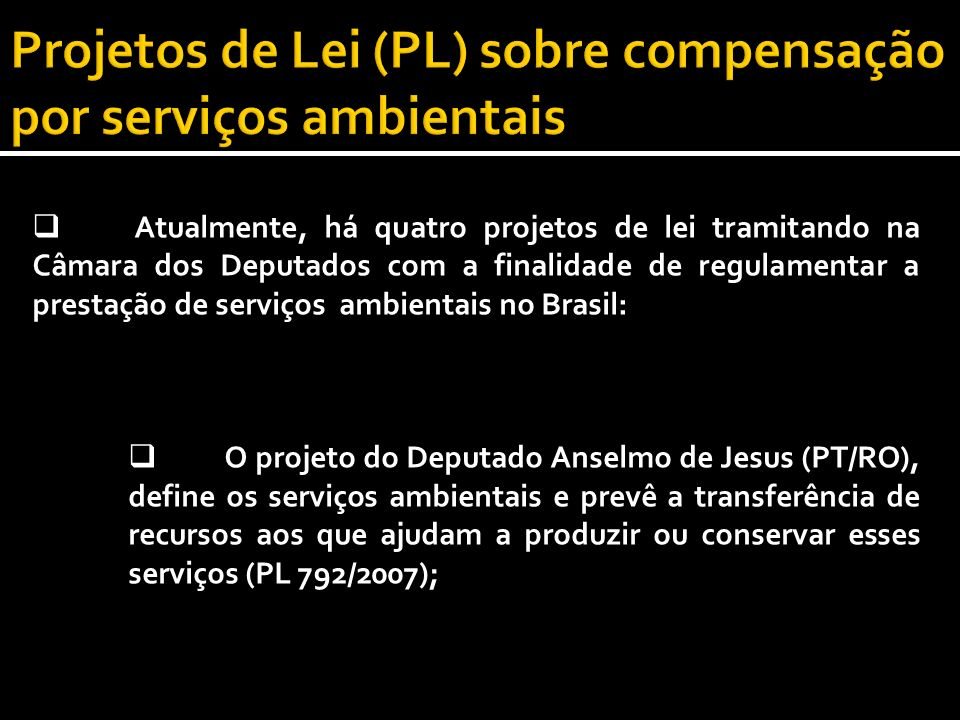 Projetos de Lei (PL) sobre compensação por serviços ambientais