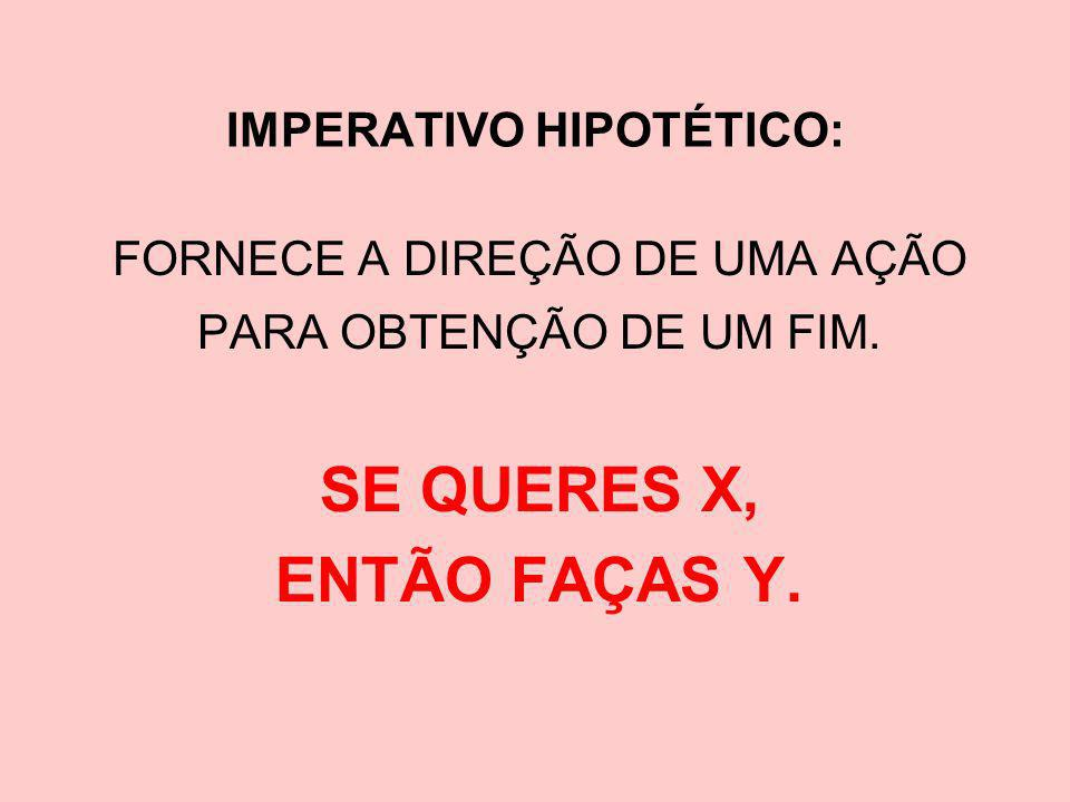 IMPERATIVO HIPOTÉTICO: