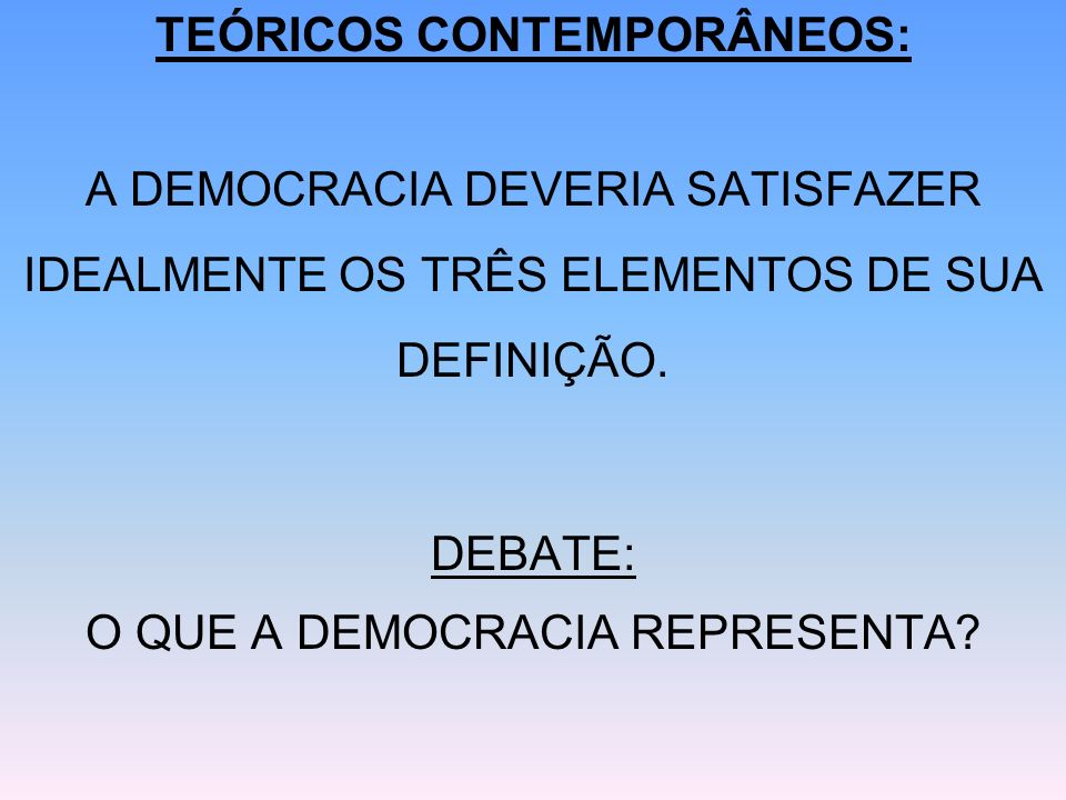 TEÓRICOS CONTEMPORÂNEOS: