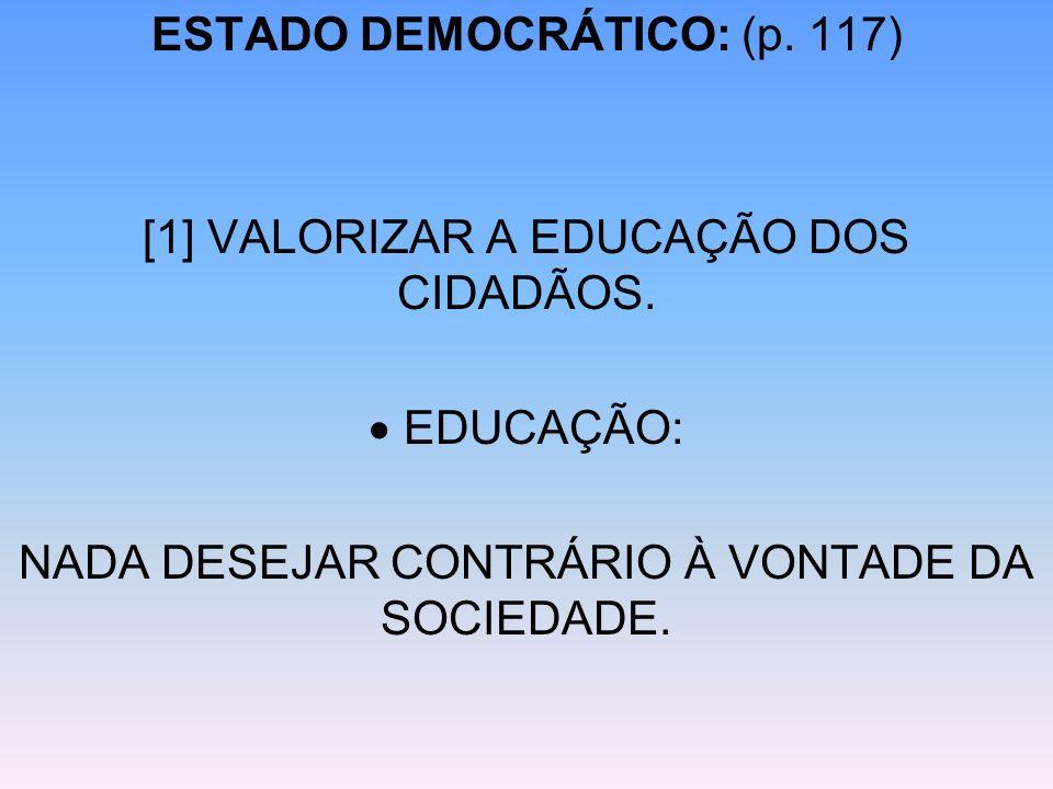 ESTADO DEMOCRÁTICO: (p. 117)