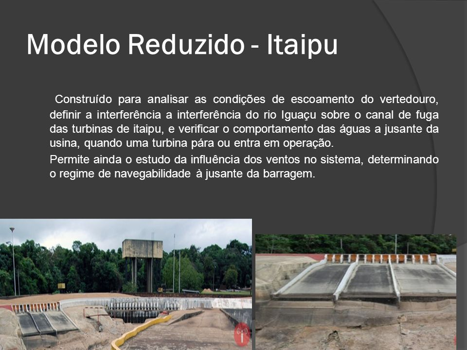 Modelo Reduzido - Itaipu