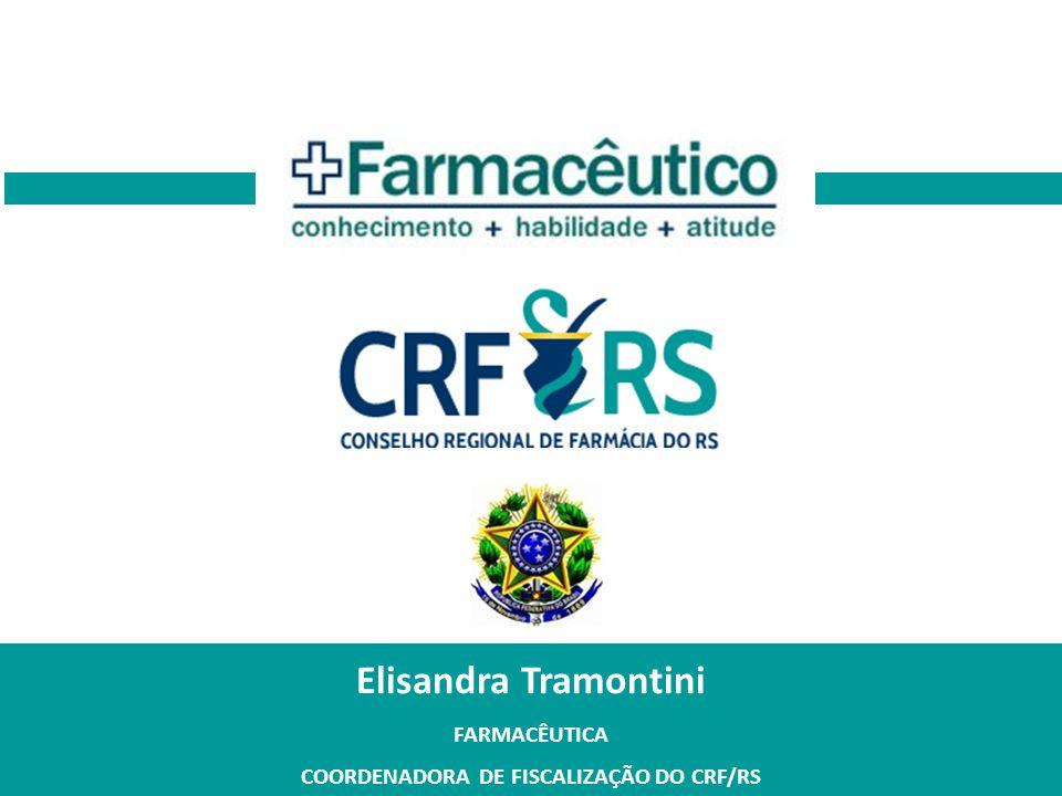 COORDENADORA DE FISCALIZAÇÃO DO CRF/RS