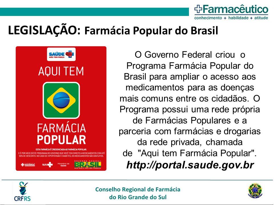 LEGISLAÇÃO: Farmácia Popular do Brasil