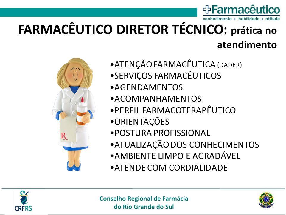 FARMACÊUTICO DIRETOR TÉCNICO: prática no atendimento