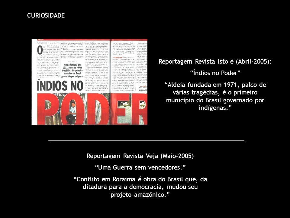 Reportagem Revista Isto é (Abril-2005): Índios no Poder
