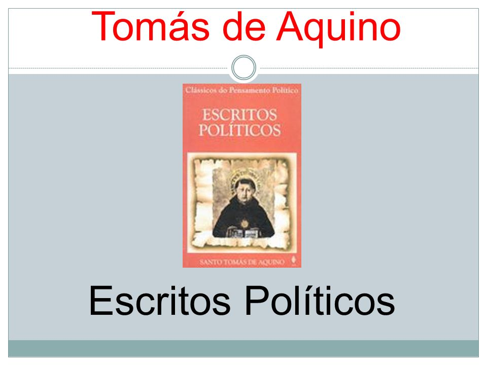 Tomás de Aquino Escritos Políticos